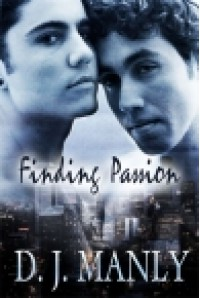 Finding Passion - D.J. Manly