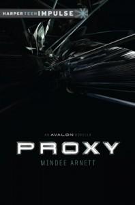 Proxy (Harperteen Impulse) - Mindee Arnett