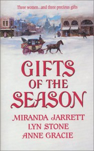 Gifts of the Season - Miranda Jarrett, Lyn Stone, Anne Gracie