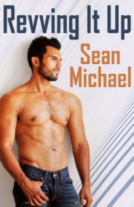 Revving It Up - Sean Michael