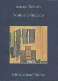 Notturno indiano - Antonio Tabucchi