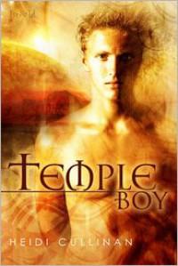 Temple Boy - Heidi Cullinan