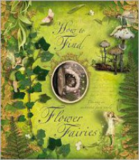 How to Find Flower Fairies - Cicely Mary Barker
