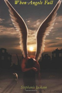 When Angels Fall - Stephanie Jackson