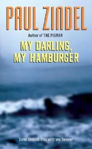 My Darling, My Hamburger - Paul Zindel