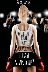 Will The Real Abi Saunders Please Stand Up? - Sara Hantz
