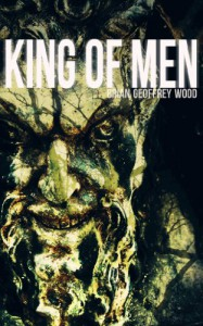 King of Men - Brian Geoffrey Wood