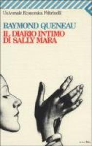 Il diario intimo di Sally Mara - Raymond Queneau