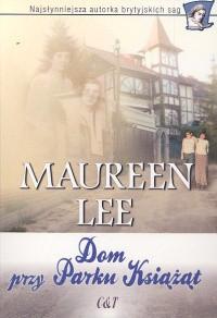 Dom przy Parku Książąt - Maureen Lee