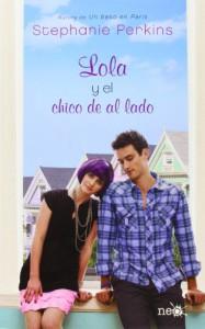 Lola y el chico de al lado - Stephanie Perkins