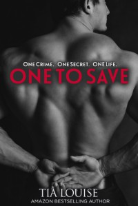 One to Save - Tia Louise