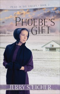 Phoebe's Gift (Peace in the Valley Book 2) - Jerry S. Eicher
