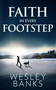 Faith In Every Footstep - Wesley Banks