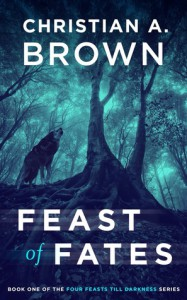Feast of Fates - Christian A. Brown