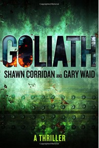 Goliath: A Thriller - Shawn Corridan, Gary Waid