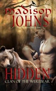 Hidden (BBW Werebear Shifter Romance): Clan of the Werebear - Madison Johns