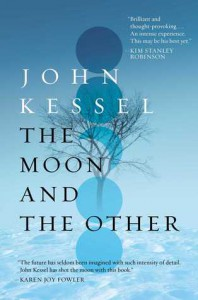 The Moon and the Other - John Kessel
