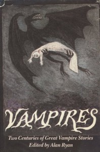 Vampires: Two Centuries of Great Vampire Stories - Alan Ryan