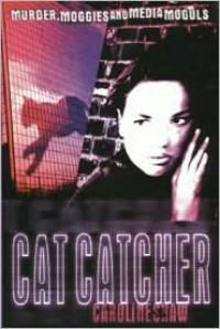 Cat Catcher - Caroline Shaw