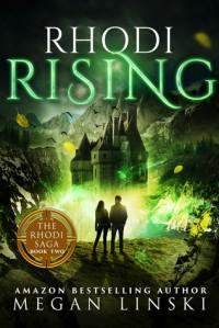 Rhodi Rising - Megan Linski