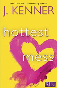 Hottest Mess (Stark International) - J. Kenner