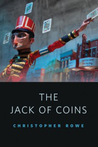 Jack of Coins - Christopher Rowe