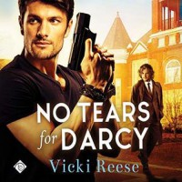 No Tears for Darcy - Vicki Reese, Brock Hatton