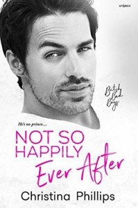 Not So Happily Ever After - Christina Phillips