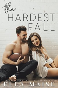 The Hardest Fall - Ella Maise
