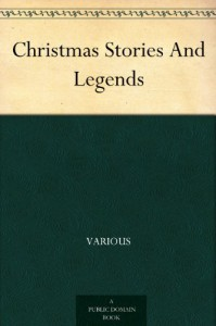 Christmas Stories And Legends - Various