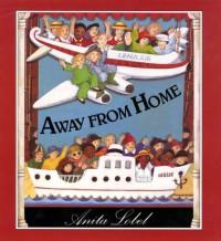 Away from Home - Anita Lobel, Anita Lobel