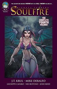 Soulfire Vol. 4 - Mark Roslan, Mike DeBalfo, Giuseppe Cafaro, Nei Ruffino, J.T. Krul