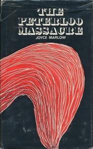 The Peterloo Massacre - Joyce Marlow