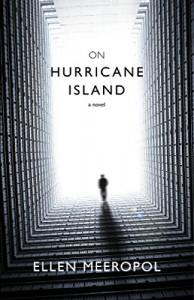 On Hurricane Island - Ellen Meeropol