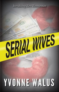 Serial Wives - Yvonne Eve Walus