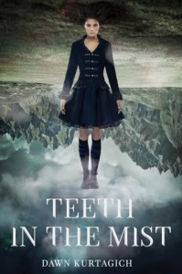 Teeth In The Mist - Dawn Kurtagich