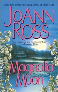 Magnolia Moon - JoAnn Ross