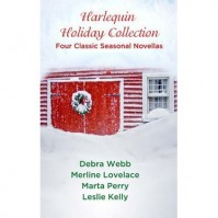 Harlequin Holiday Collection: Four Classic Seasonal Novellas: And a Dead Guy in a Pear TreeSeduced by the SeasonEvidence of DesireSeason of Wonder - Debra Webb,  Merline Lovelace,  Marta Perry,  Leslie Kelly