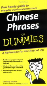Chinese Phrases For Dummies - Wendy Abraham