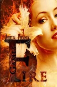Games of Fire - Airicka Phoenix