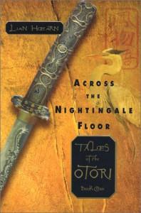Across the Nightingale Floor  - Lian Hearn