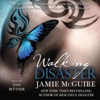Walking Disaster  - Jamie McGuire, Dan Bittner