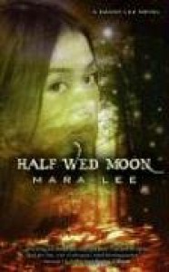 Half Wed Moon - Mara Lee