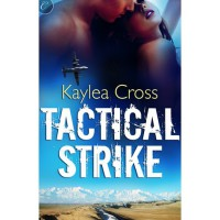 Tactical Strike (Bagram Special Ops, #2) - Kaylea Cross