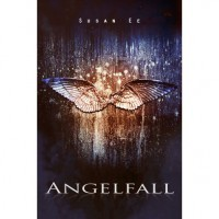 Angelfall (Penryn & the End of Days, #1) - Susan Ee