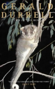 Two In The Bush - Gerald Durrell