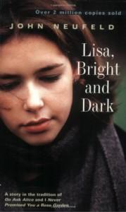 Lisa, Bright and Dark - John Neufeld