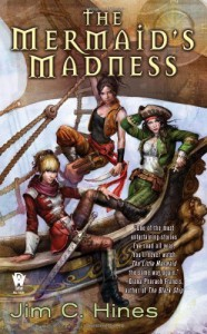 The Mermaid's Madness - Jim C. Hines