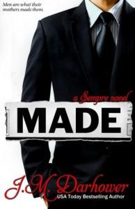 Made - J.M Darhower
