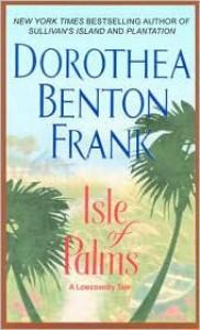 Isle of Palms (Lowcountry Tales #3) - Dorothea Benton Frank
